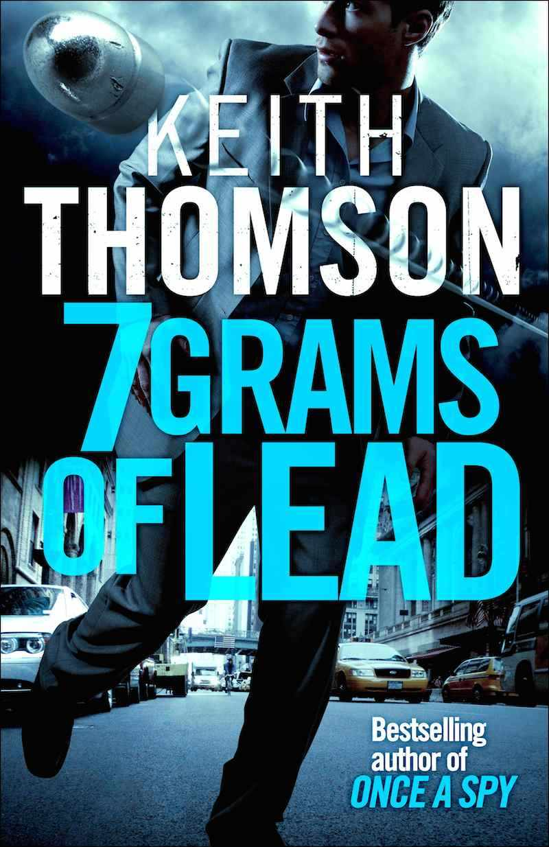 Keith Thomson 7 Grams Of Lead cover