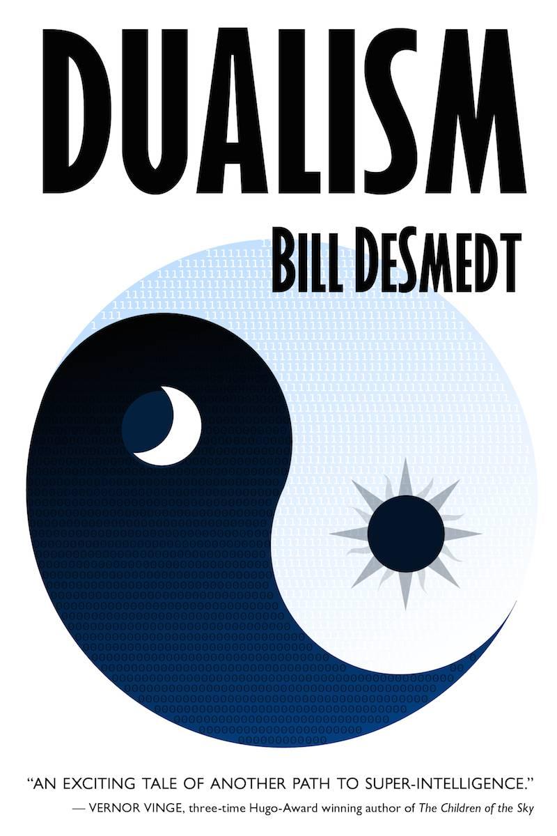 Bill DeSmedt Dualism Singularity