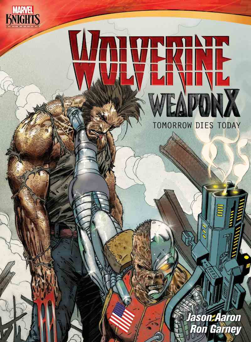 Wolverine Weapon X Tomorrow Dies Today cover