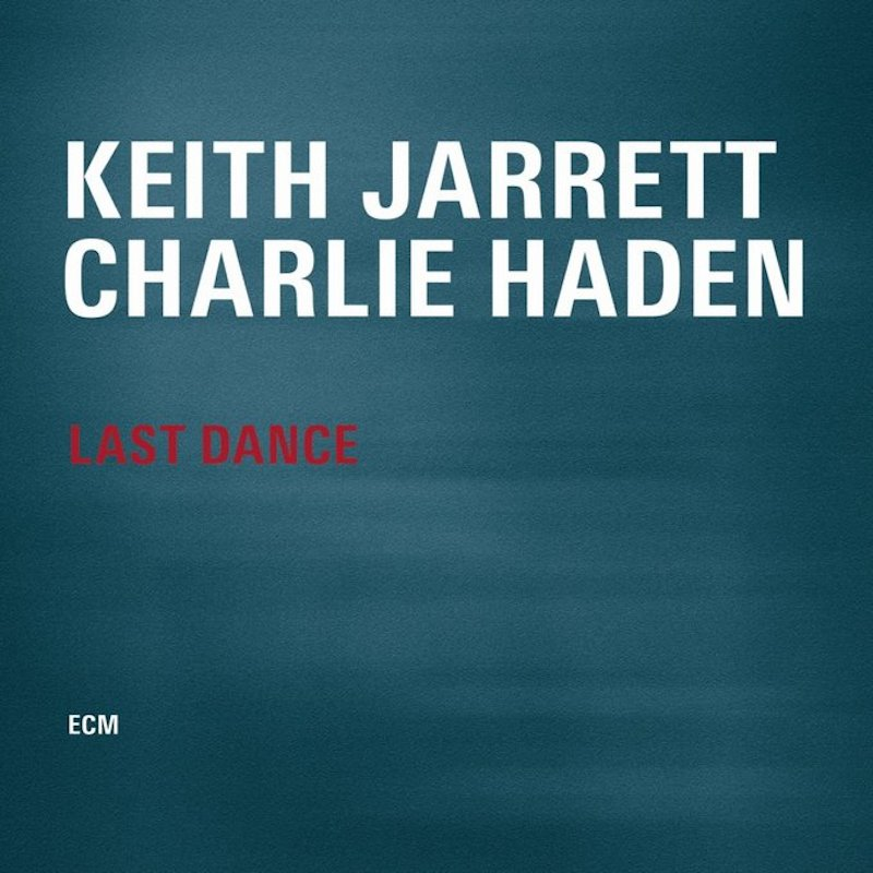 Keith Jarrett and Charlie Haden Last Dance cover