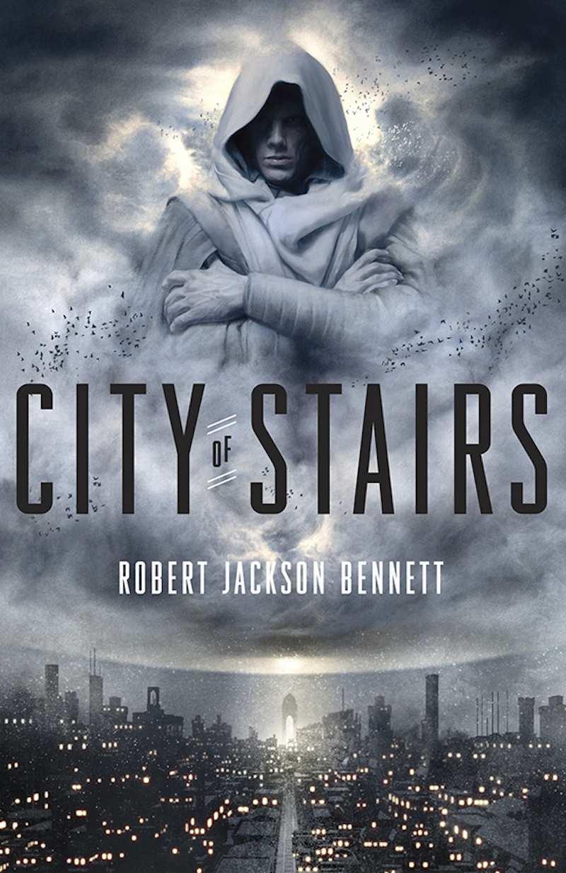 Robert Jackson Bennett City Of Stairs cover
