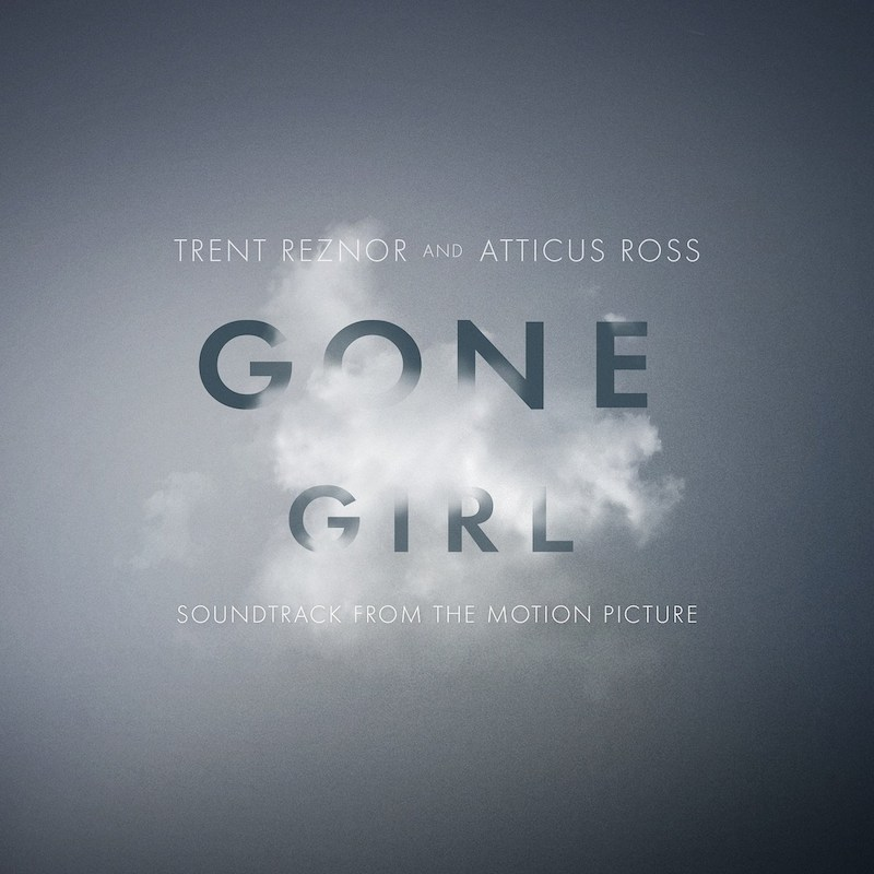 Gone Girl Trent Reznor Atticus Ross cover