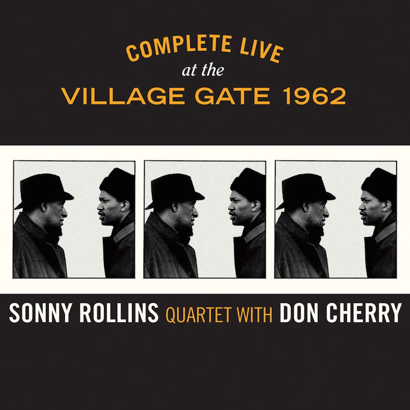 Sonny Rollins Quartet With Don Cherry Complete Live At The Village Gate 1962 cover