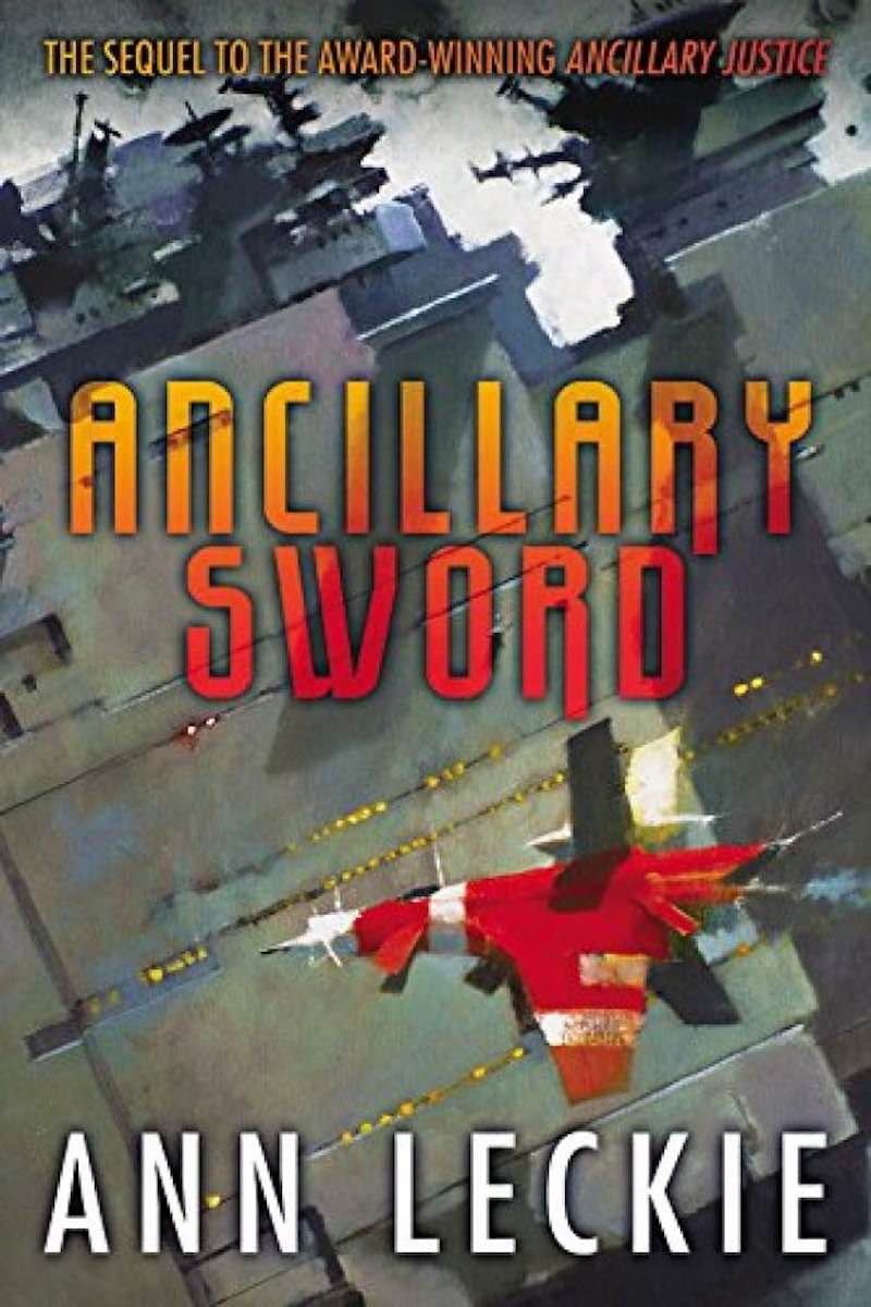 Best Books Of 2016 Ann Leckie Ancillary Sword