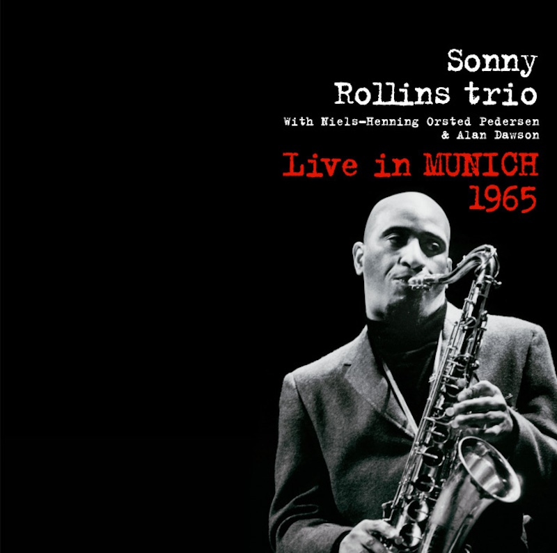 Sonny Rollins 15 Best Live Albums You May Not Know