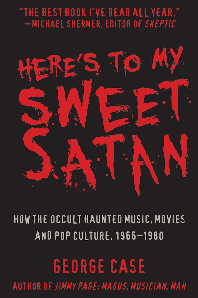 George Case Here's To My Sweet Satan cover