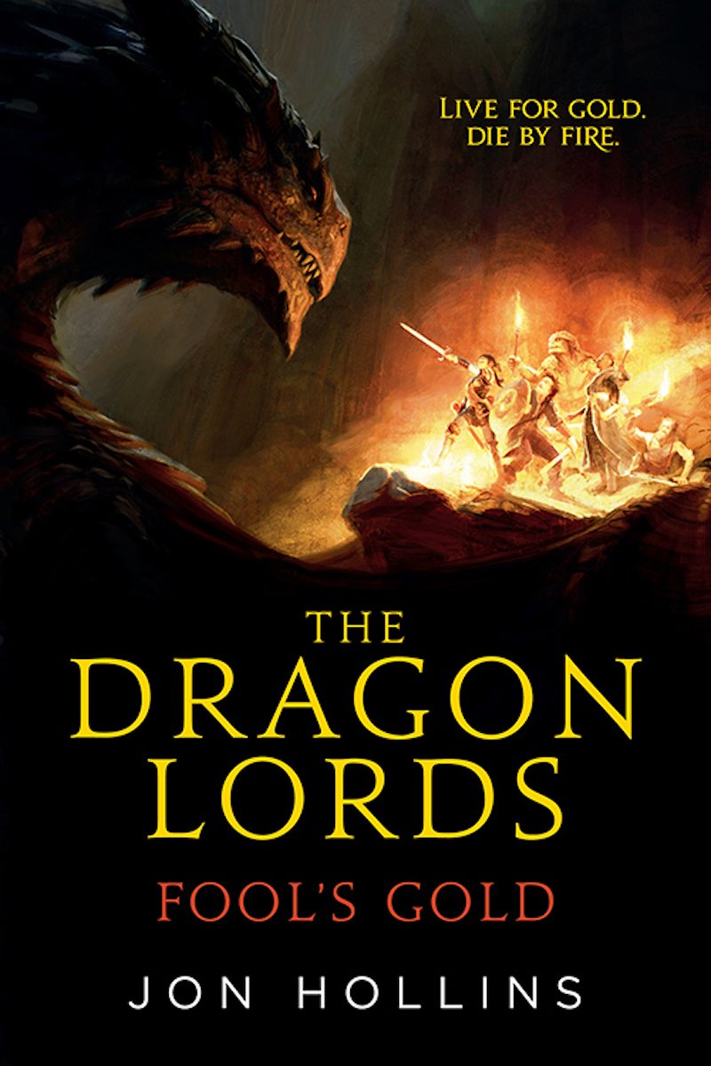 Jon Hollins Jonathan Wood The Dragon Lords Fool's Gold cover