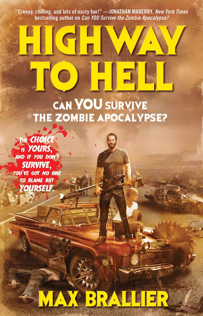 Max Brallier Highway To Hell Can YOU Survive The Zombie Apocalypse cover