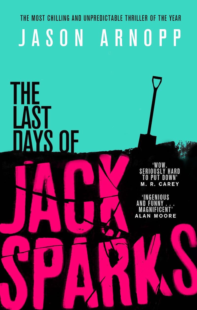 jason-arnopp-the-last-days-of-jack-sparks-cover