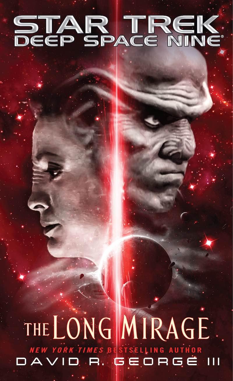 David R George III Star Trek Deep Space Nine The Long Mirage