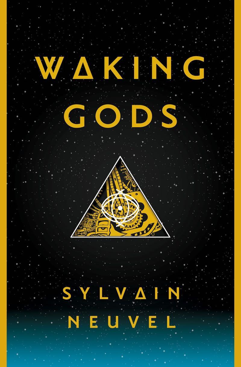 Sylvain Neuvel Waking Gods Sleeping Giants