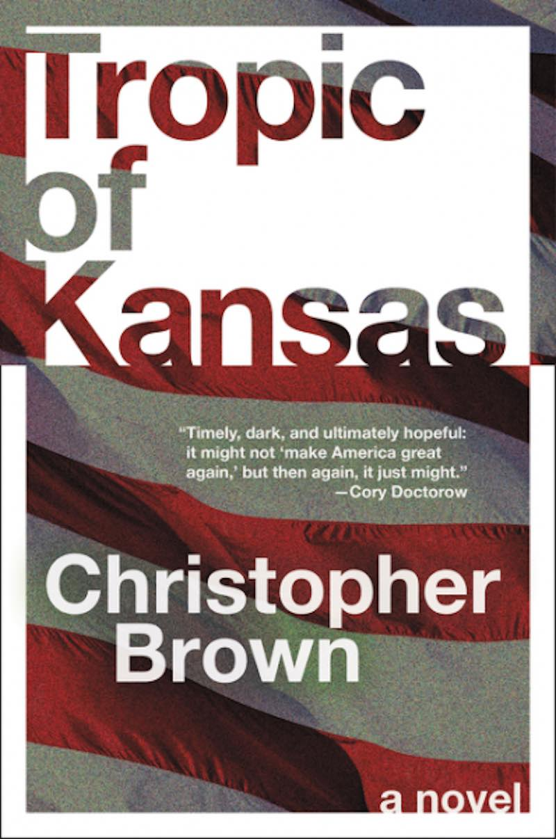 Christopher Brown Tropic Of Kansas