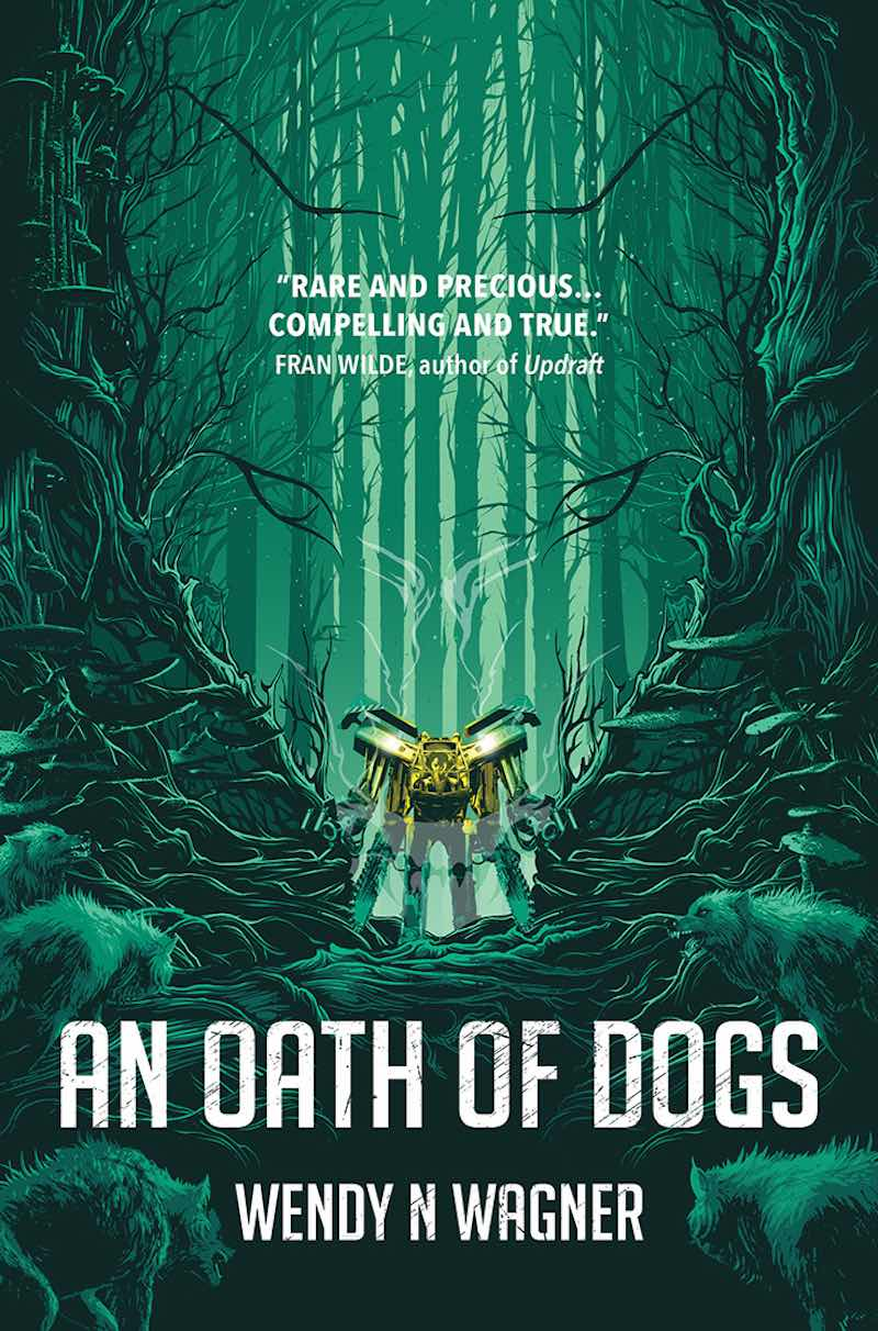 Wendy N Wagner An Oath Of Dogs