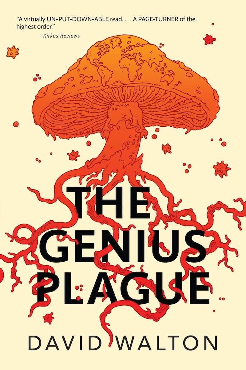 David Walton The Genius Plague