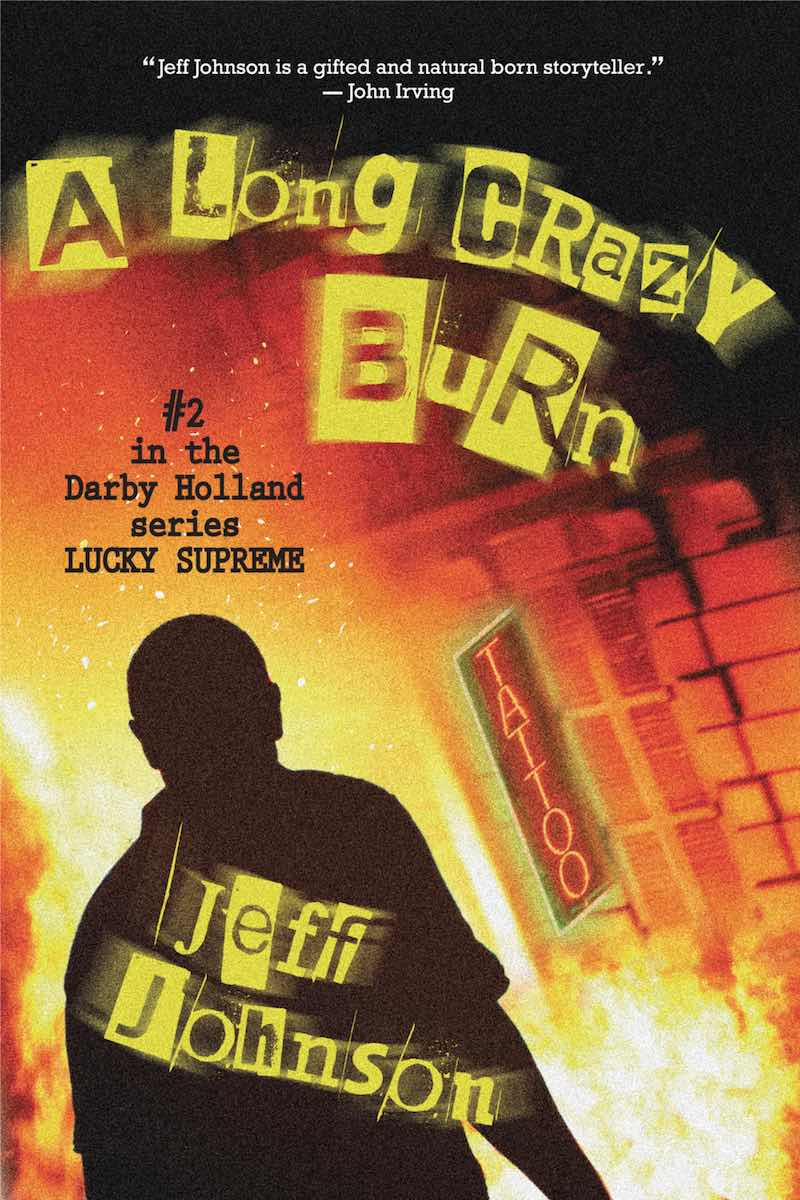 Jeff Johnson Dead Bomb Bingo Ray A Long Crazy Burn