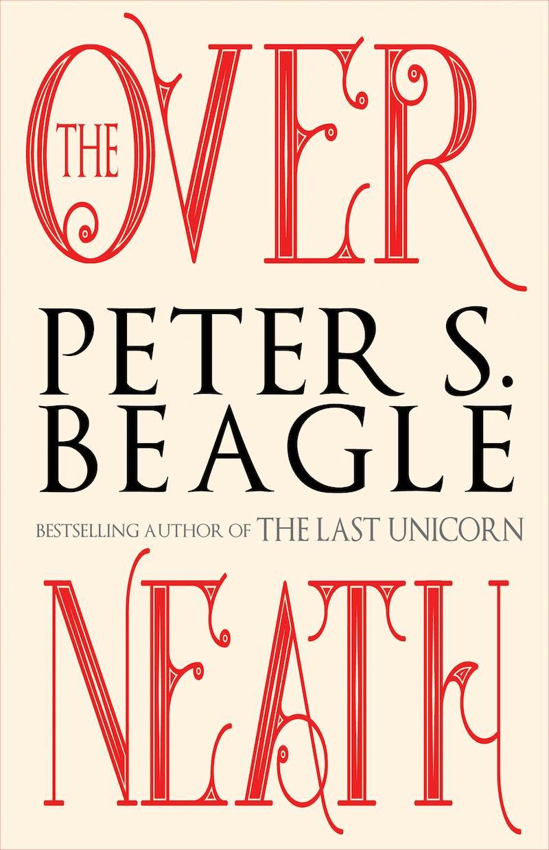 Peter S Beagle Peter Beagle The Overneath