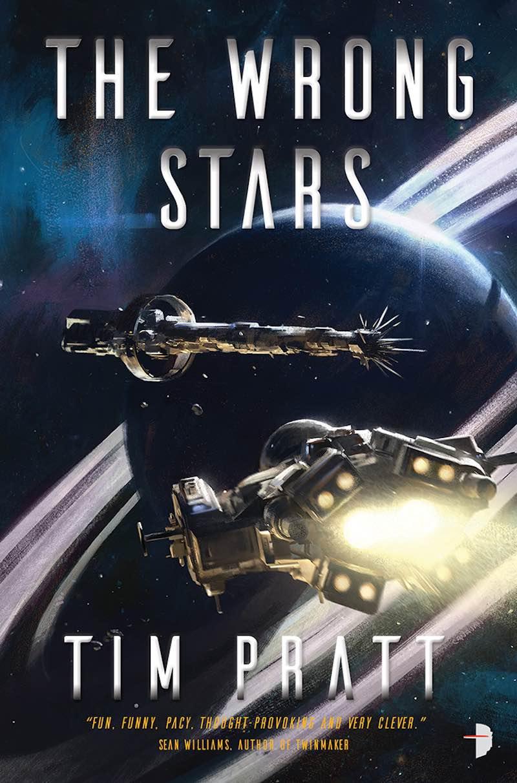 Tim Pratt The Wrong Stars