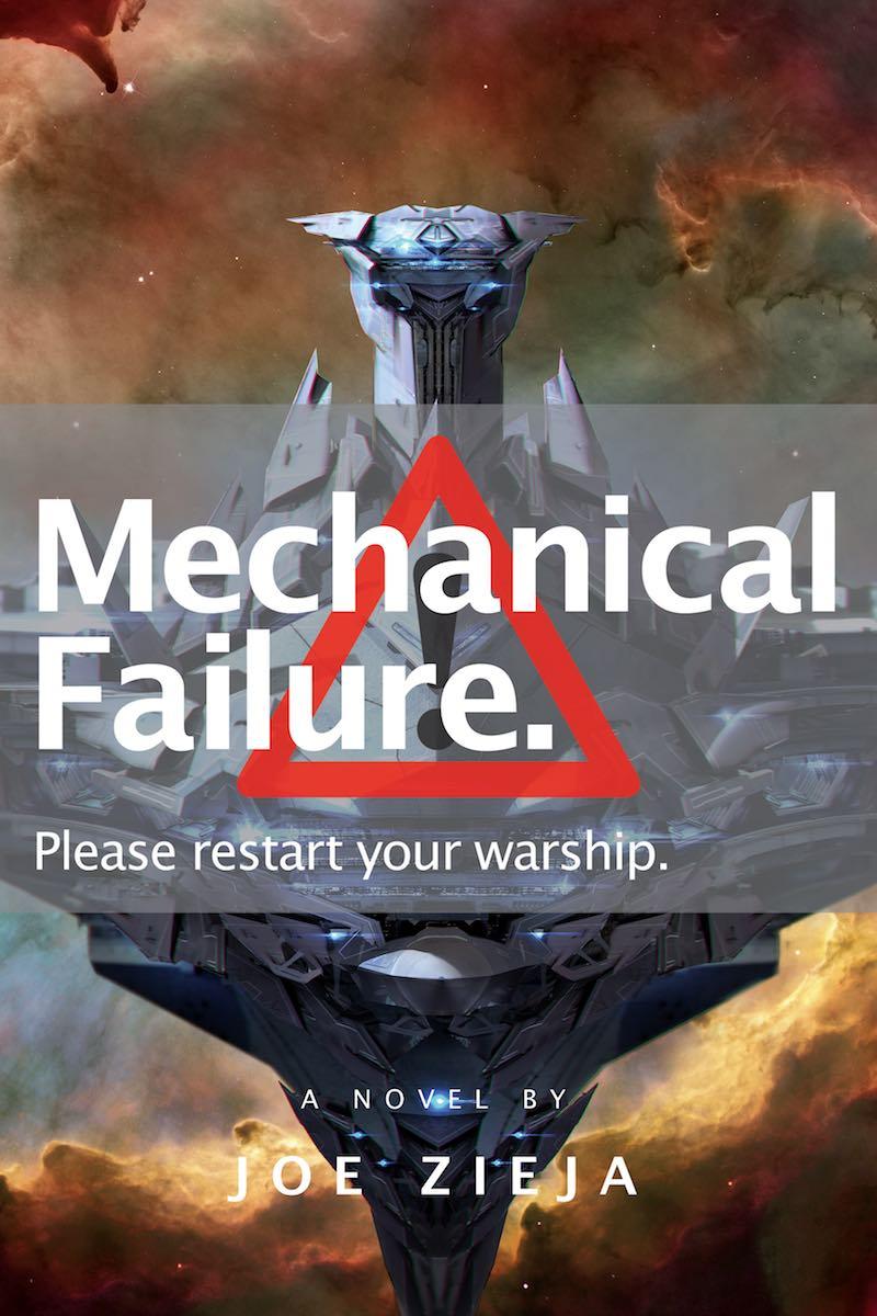 Joe Zieja The Epic Failure Trilogy Mechanical Failure Communication Failure