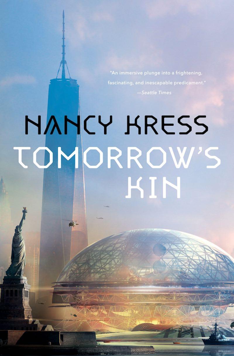 Nancy Kress If Tomorrow Comes Tomorrows Kin