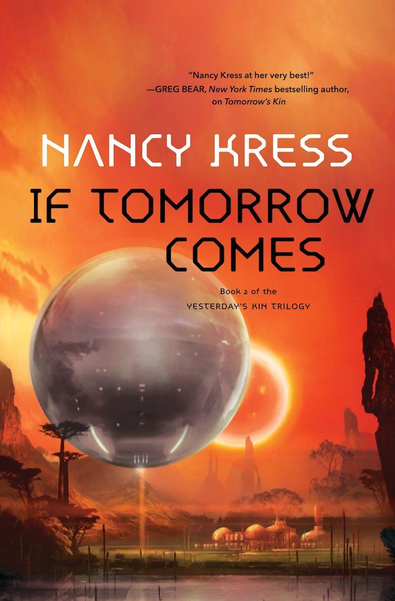 Nancy Kress Tomorrows Kin If Tomorrow Comes