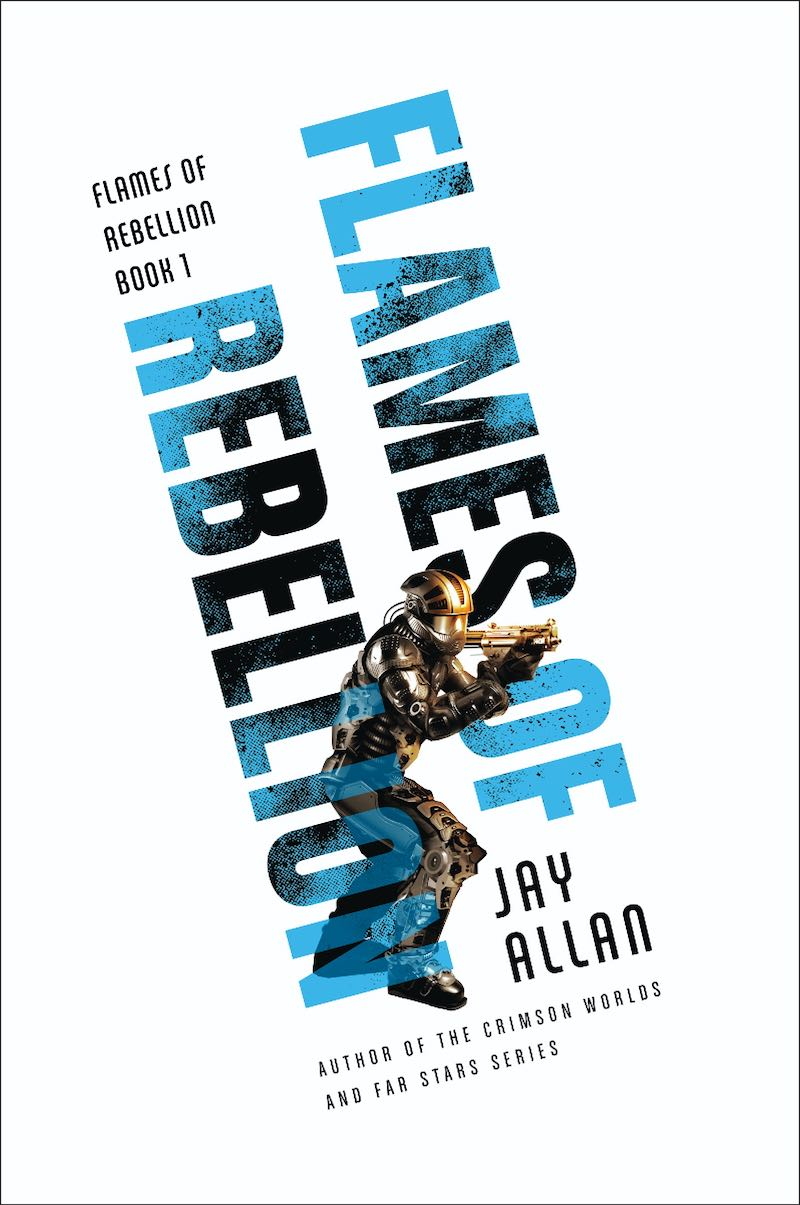 Jay Allan Flames Of Rebellion Rebellion's Fury Rebellions Fury