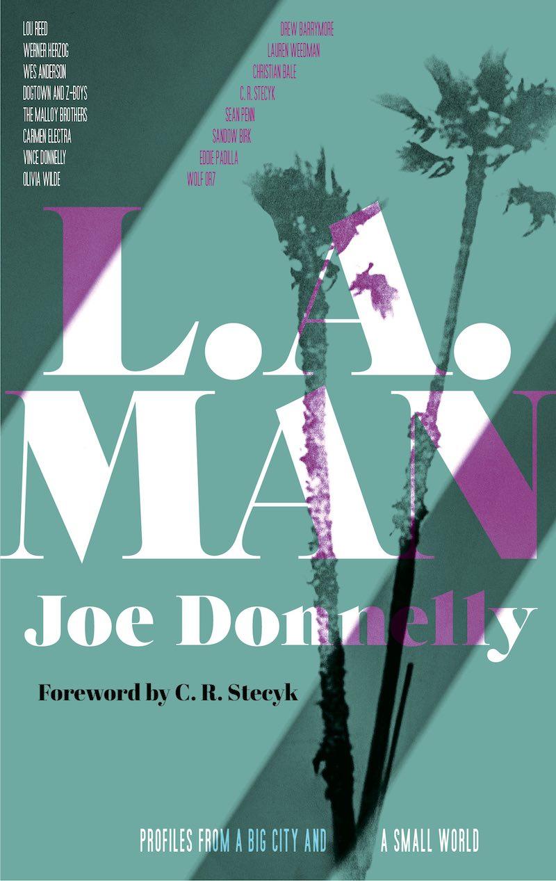Joe Donnelly L.A. Man We Dropped A Bomb On You Slake