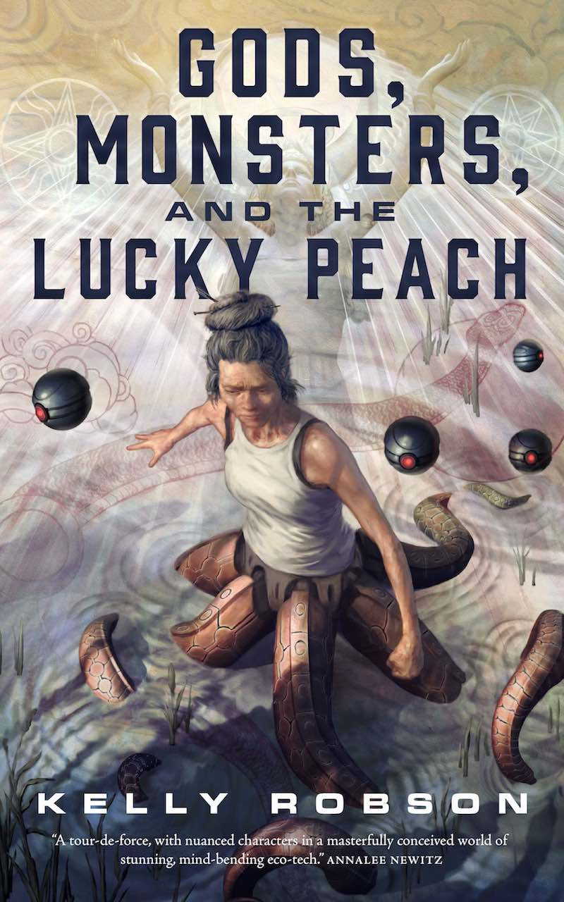 Kelly Robson Gods Monsters And The Lucky Peach