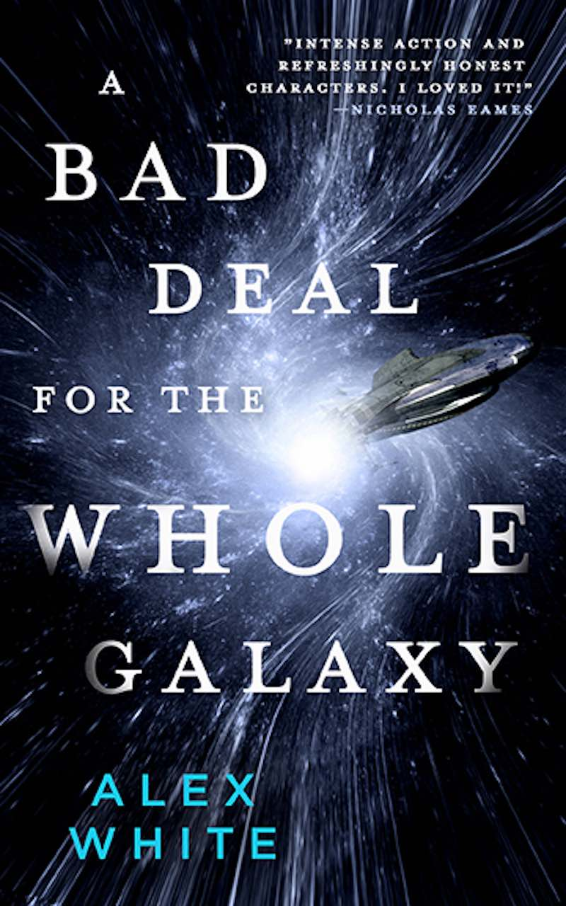 Alex White A Big Ship At The Edge Of The Universe A Bad Deal For The Entire Galaxy cover