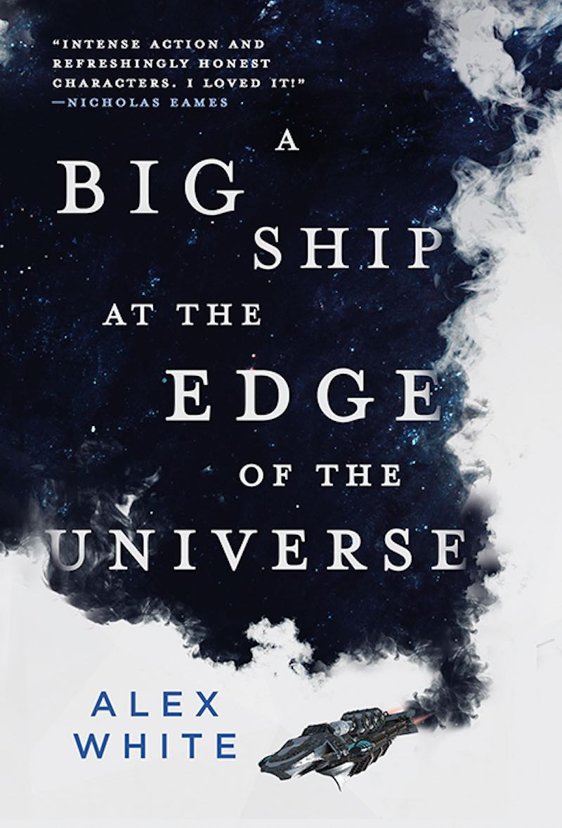Alex White A Big Ship At The Edge Of The Universe