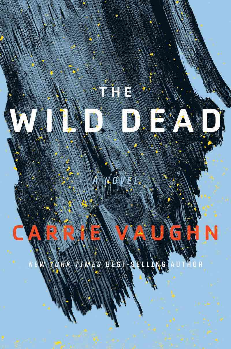 Carrie Vaughn The Bannerless Saga Martians Abroad The Wild Dead