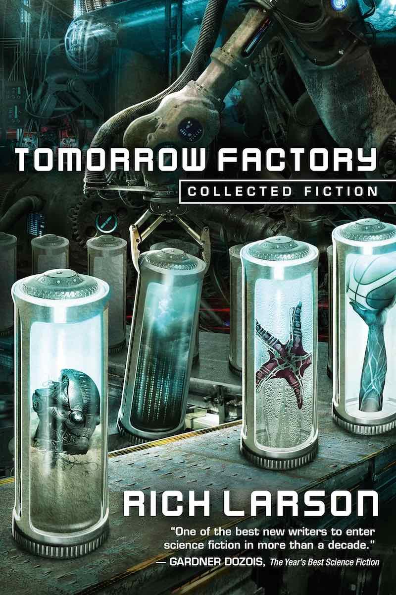 Rich Larson Annex Tomorrow Factory