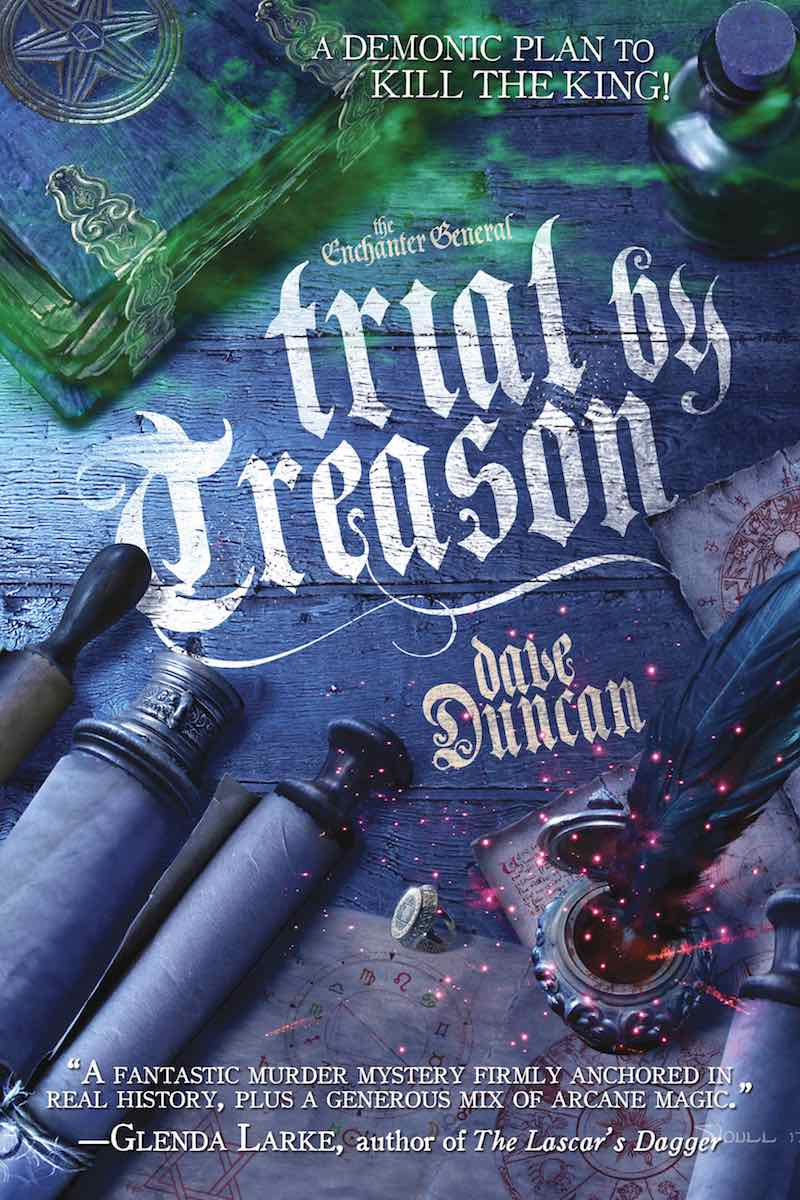 Dave Duncan The Enchanter General Ironfoot Trial By Treason