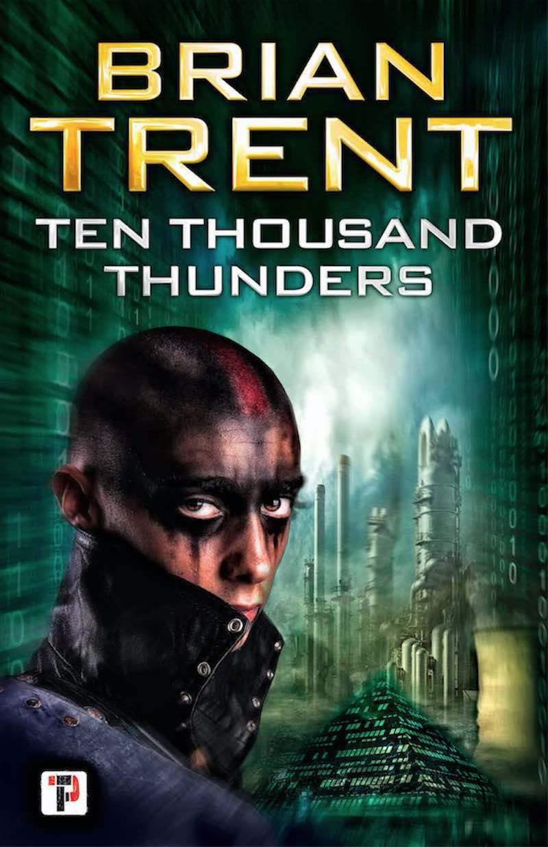 Brian Trent Ten Thousand Thunders