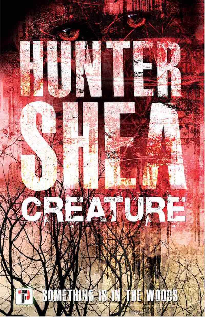 Hunter Shea Creature