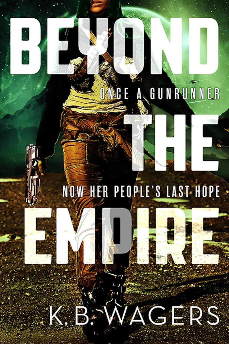 K.B. Wagers The Farian War There Before The Chaos Beyond The Empire