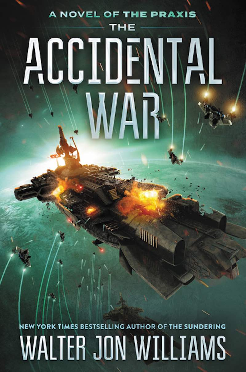 Walter Jon Williams Dread Empire's Fall The Accidental War