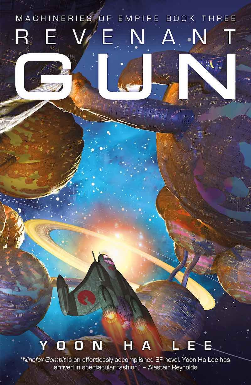 Yoon Ha Lee Machineries Of Empire Raven Stratagem Ninefox Gambit Revenant Gun