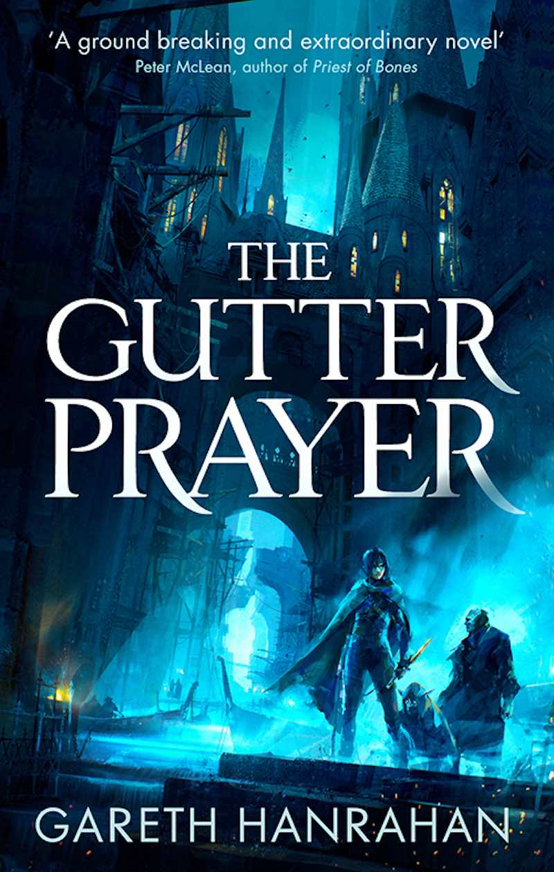 Gareth Hanrahan The Gutter Prayer
