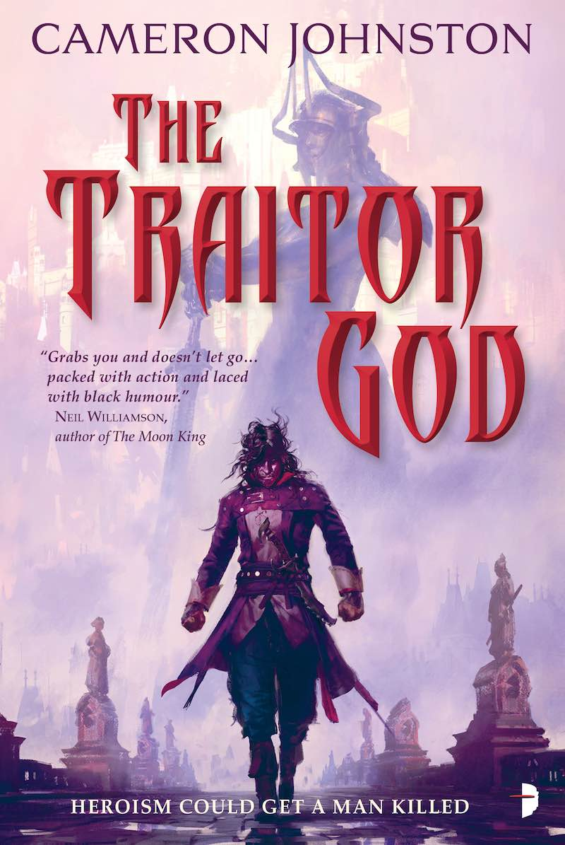 Cameron Johnston God Of Broken Things The Age Of Tyranny The Traitor God