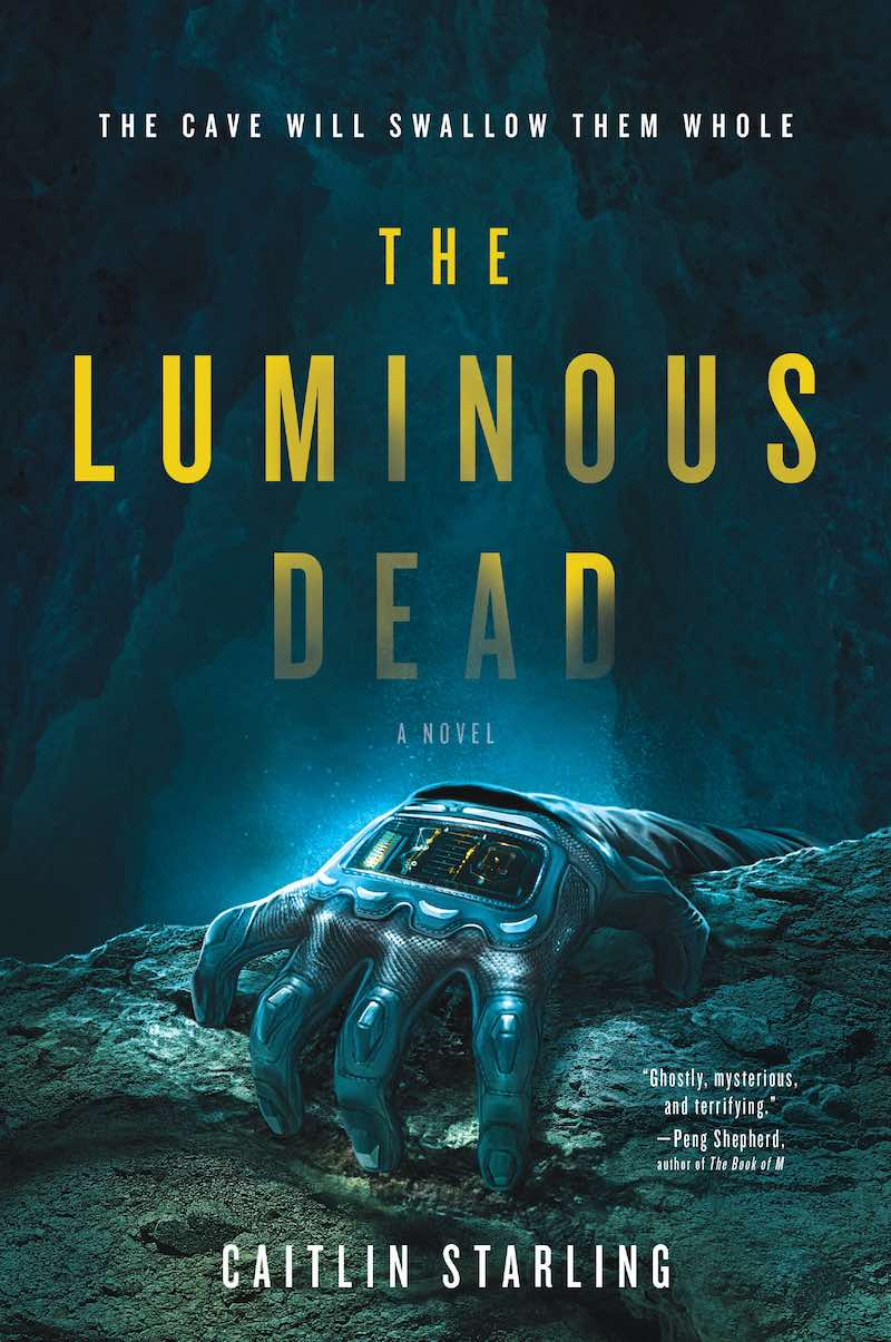 Caitlin Starling The Luminous Dead