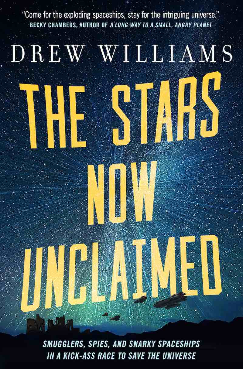 Drew Williams A Chain Across The Dawn The Universe After The Stars Now Unclaimed