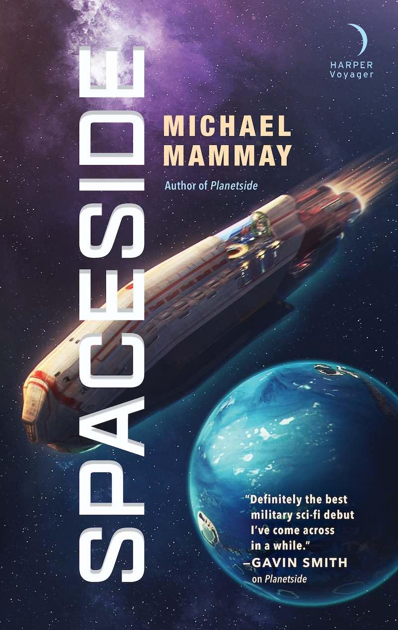 Michael Mammay Spaceside Planetside