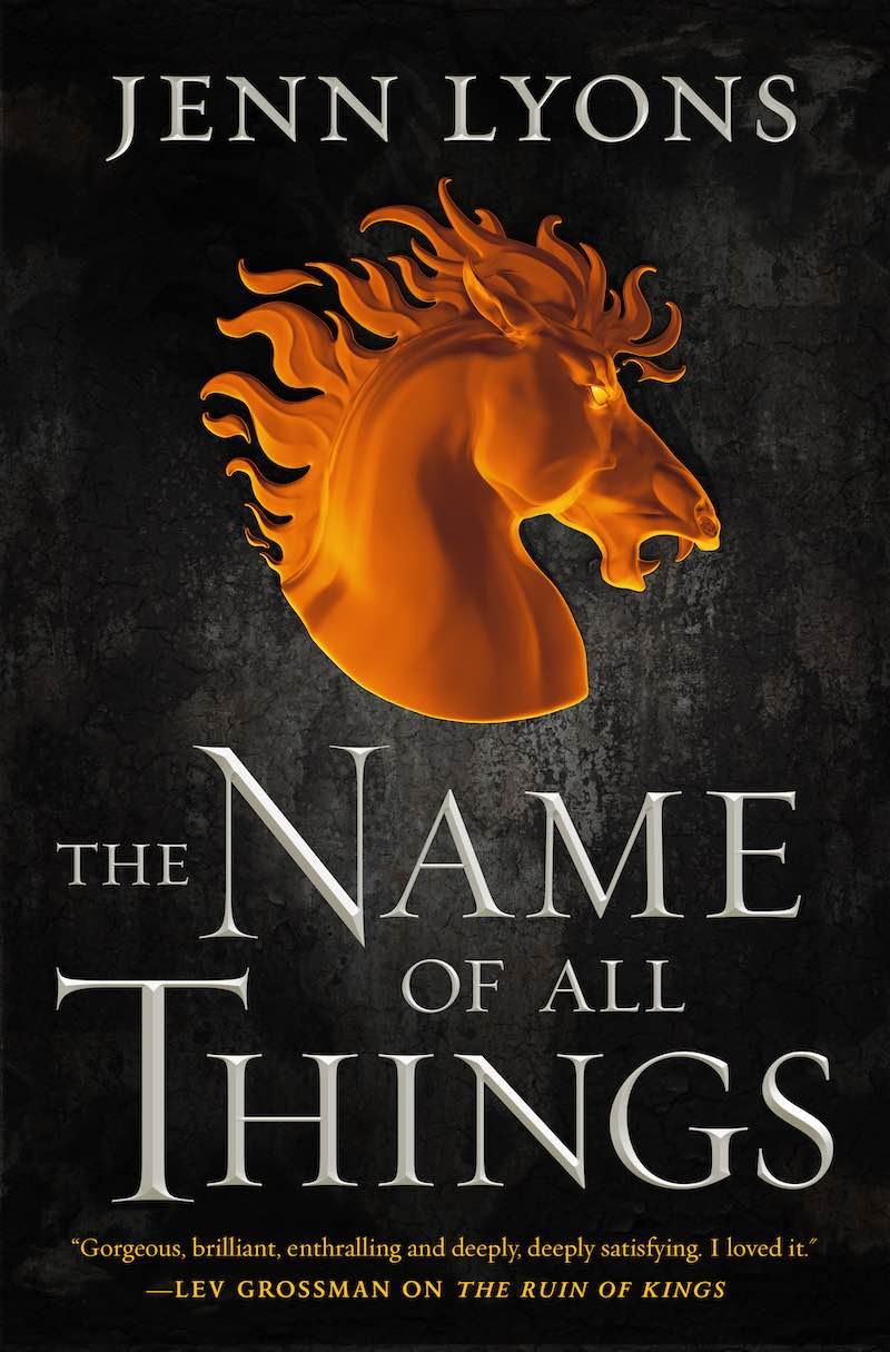 Jenn Lyons The Name Of All Things A Chorus Of Dragons The Ruin Of Kings