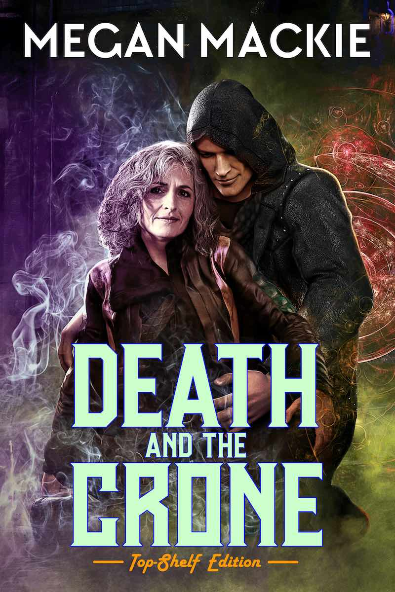 Megan Mackie Death And The Crone Lucky Devil
