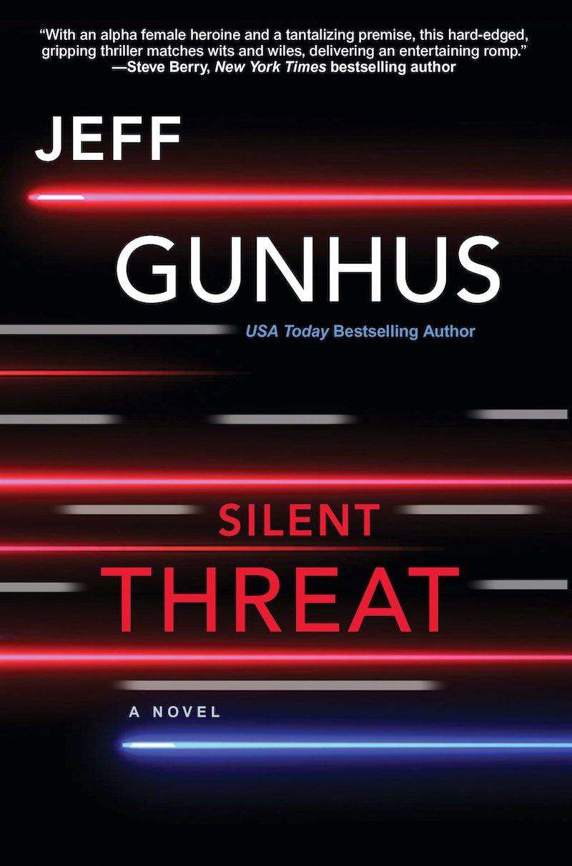 Jeff Gunhus Silent Threat