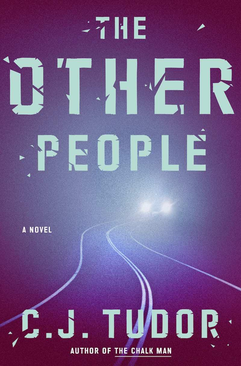 C.J. Tudor The Other People