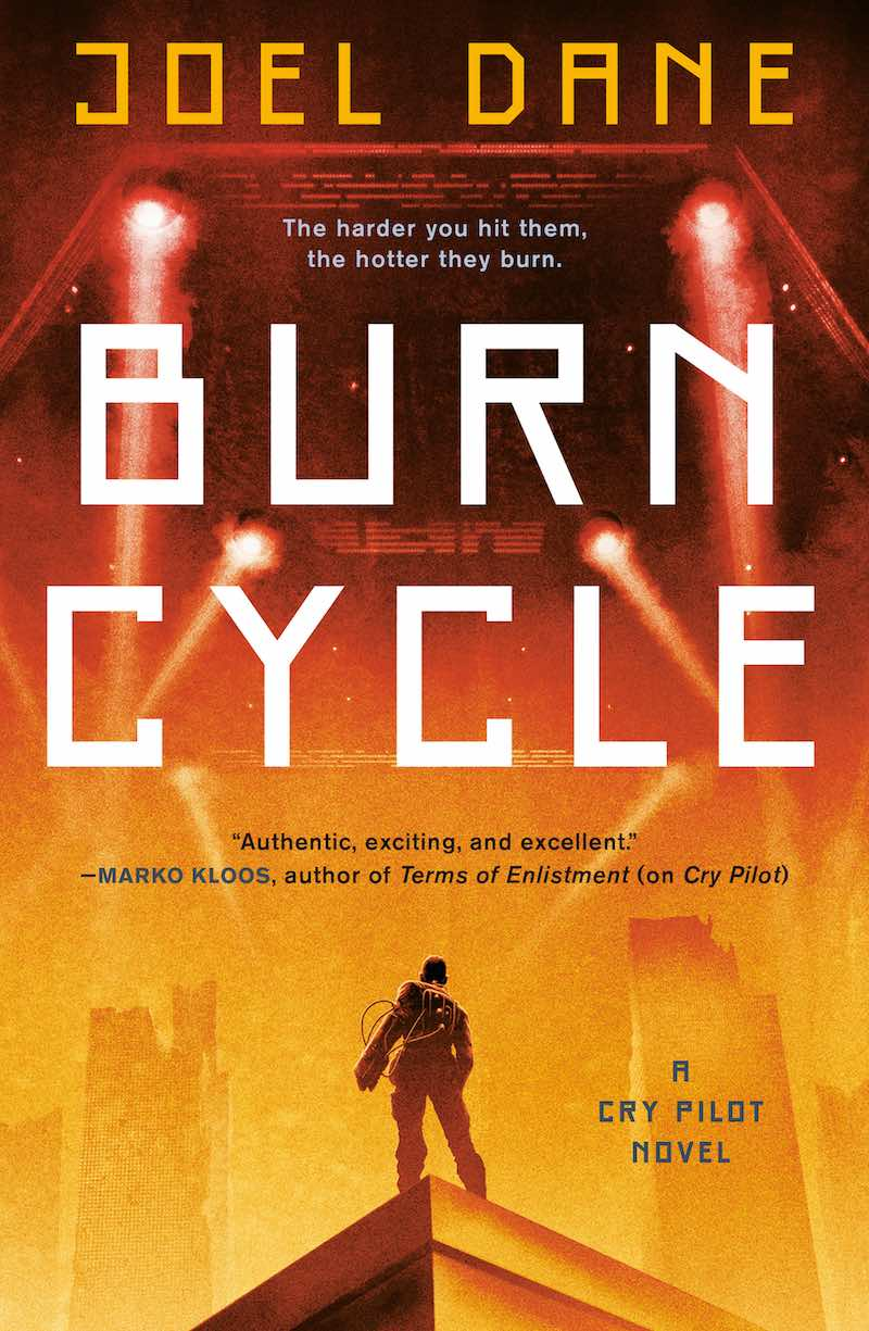 Joel Dane Burn Cycle Cry Pilot Kill Orbit