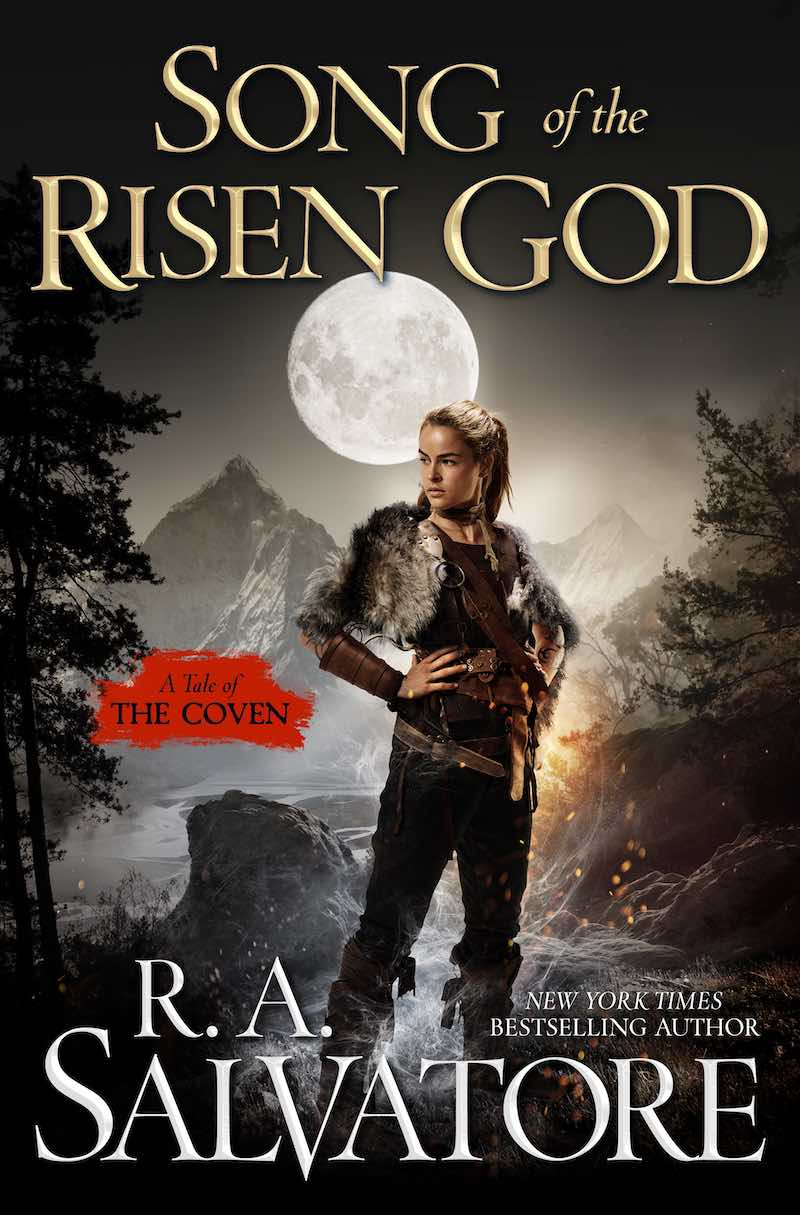 R.A. Salvatore/Song Of The Risen God The Coven Child Of A Mad God Reckoning Of Fallen Gods Cornona