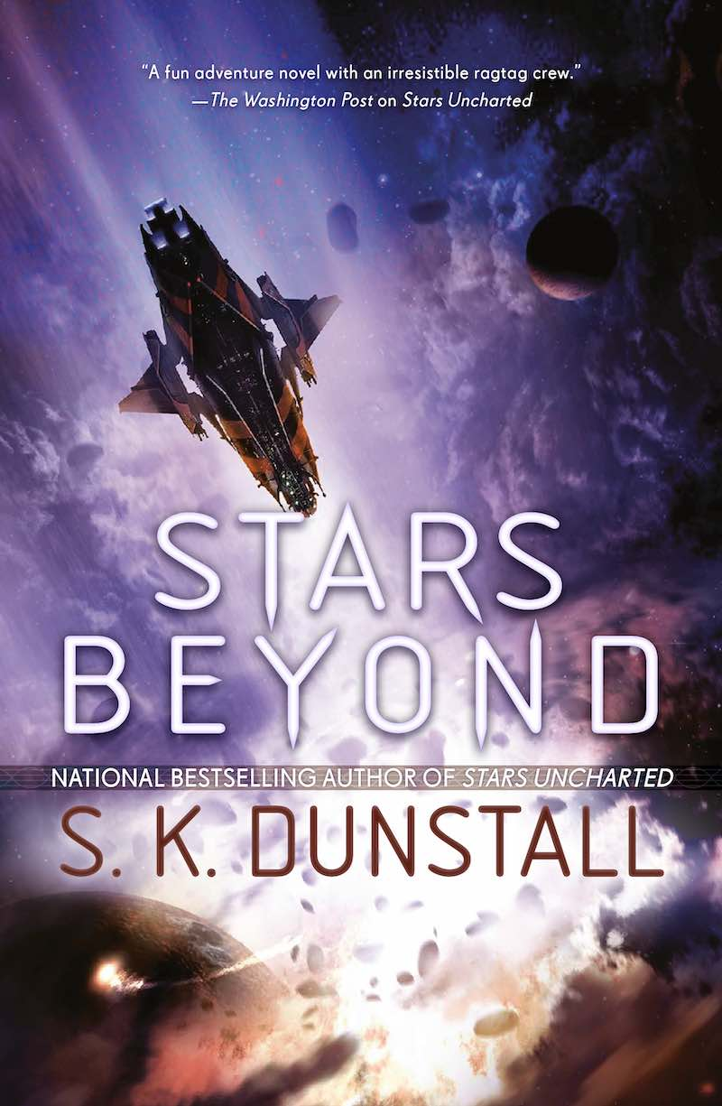 S.K. Dunstall Stars Beyond Stars Uncharted