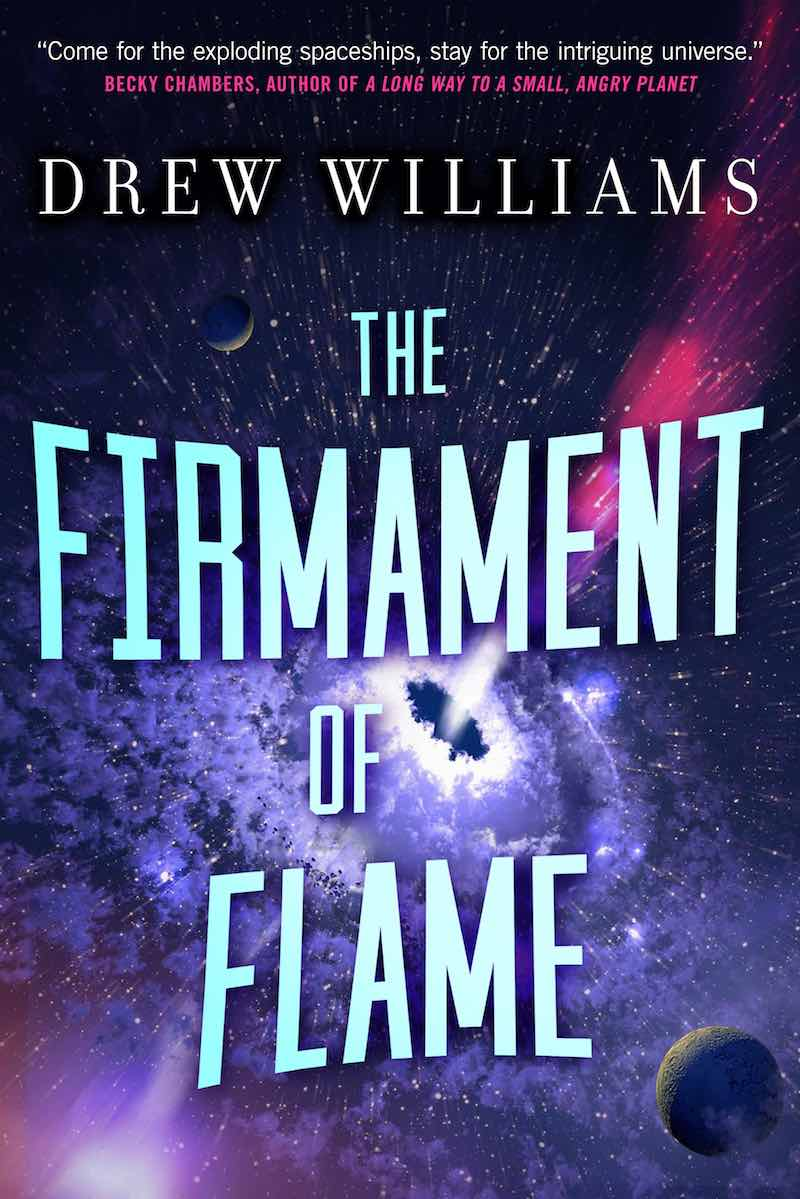 Drew Williams The Firmament Of Flame